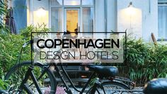 Enjoy a stay in a design hotel in Copenhagen during My Boutique Hotel's Nordic Week !