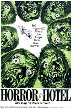 Horror Hotel by John Moxey, starring Christopher Lee. Poster art by Jack Davis. Horror Movie Posters, Horror Films, Horror Art, Film Posters, Creepy Horror, Gothic Horror, The Dead Movie, Jack Davis, Creepy Pictures