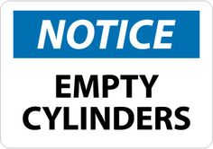 NOTICE, EMPTY CYLINDERS, 10X14, .040 ALUM
