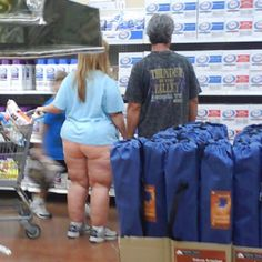 Seriously? Where are your pants? Don't need any...this is Walmart!