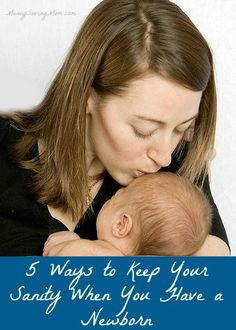 5 Ways to Keep Your Sanity With a Newborn