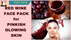 RED WINE FACE PACK for PINKISH GLOWING SKIN || रेड वाइन फेस पैक से पायें...