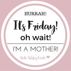 Oh it's Friday! #TGIF #happyFriday #wahm #hustle #workit #QueenBee #GirlBoss #BossBabe #dream #believe #survive
