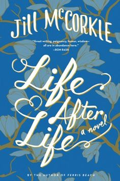 Jill McCorkle's 'Life After Life'