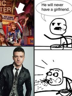 Justin Timberlake <3 He will never have a girlfriend. Good one... He's now married to Jessica Biel I think he won. LOL >>>