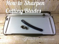 How to sharpen cutting blades