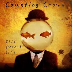 "CvA122. Counting Crows - ""This Desert Life"" by Dave McKean / Geffen Records 1999 / #Albumcover"