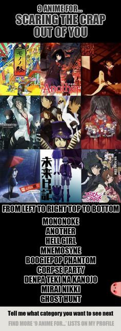 9 Anime For Scaring The Crap Out Of You <> ive seen corpse party and mirai nikki and currently watching Another... Love it (: