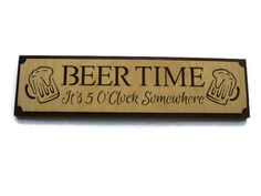 Wooden Beer Time Sign Handmade From Birch And Walnut by KevsKrafts