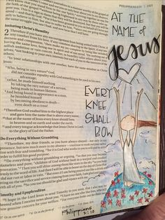 Philippians At the name of Jesus every knee should bow. Bible journaling by Julie Williams Faith Bible, My Bible, Bible Art, Bible Scriptures, Bible Quotes, Bible Drawing, Bible Doodling, Bibel Journal, Scripture Study