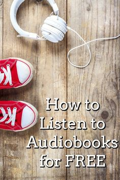 How to Listen to Audiobooks for Free - Audiobooks are a great tool for helping your kids love reading. Wondering how to listen to audiobooks for free? Read this post to find out! #books #kidlit #audiobooks