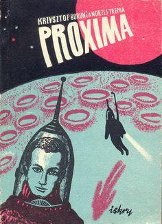 """""""Proxima"""" Krzysztof Borun i Andrzej Trepka Published by Wydawnictwo Iskry 1955"""
