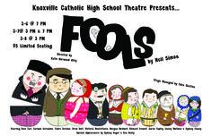 """KCHS Theatre Presents """"Fools"""""""