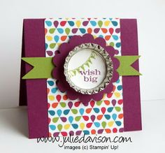 Julie's Stamping Spot -- Stampin' Up! Project Ideas Posted Daily: Wish Big Pop Top 3x3 Card