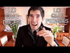 Lo Que Dices vs Lo Que Piensas | Hola Soy German - YouTube