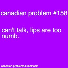 Canadian Problems ha ha ha this feeling is so funny! Canadian Memes, Canadian Things, I Am Canadian, Canadian Humour, Sign Quotes, Funny Quotes, All About Canada, Meanwhile In Canada, Good Pranks