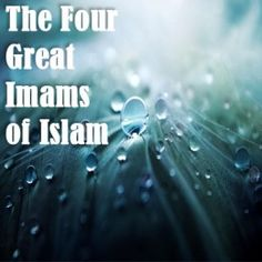 Four great Imams in Islam - Do you know who they are?