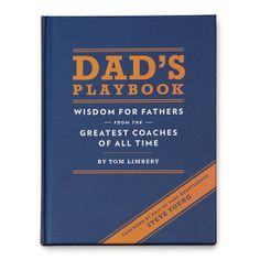 Dad's Playbook: Compiled on the basis that dads and coaches strive to exhibit similar traits, Dad's Playbook ($13) is a beautiful collection of more than 100 quotes on motivation, mentorship, discipline, and love — straight from the mouths of the greatest sports coaches of all time.