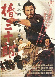 """Sanjuro"" (Japan, - a film by Akira Kurosawa (with Toshiro Mifune). Toshiro Mifune, Japanese Film, Japanese Poster, Japanese Style, Poster S, Movie Poster Art, Cinema Posters, Film Posters, Old Movies"