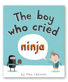 Another great find on #zulily! The Boy who Cried Ninja Hardcover #zulilyfinds