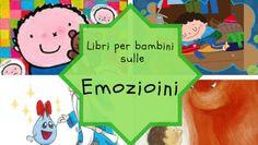 Libri sulle emozioni per bambini di 4 anni: qualche consiglio e spunto