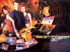 The World is Not Enough Posters Movie posters for the James Bond 007 film, starring Pierce Brosnan, Sophie Marceau and Robert Carlyle. All James Bond Movies, James Bond Movie Posters, Cinema Posters, Denise Richards Bond, Quad, Samantha Bond, Bond Series, Pierce Brosnan, Hits Movie