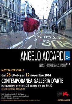 Misplaced 2014 - mostra personale di Angelo Accardi - domenica 26 ottobre 2014 la presentazione - visite dal 26 ottobre al 12 novembre 2014 c/o Galleria D'Arte Contemporanea a Foggia (Fg)