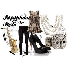 """""""Saxaphone Style"""" by wolfe30 on Polyvore. IT'S SAXOPHONE, NOT SAXAPHONE!"""
