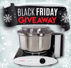 Bosch Universal Plus Mixer Giveaway