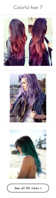 """Colorful hair 7"" by musicmelody1 ❤ liked on Polyvore featuring beauty products, haircare, hair styling tools, hair, beauty, hairstyles, hair color, people, pictures and girls"