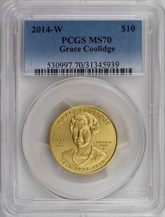 2014-W $10 Grace Coolidge First Spouse 1/2 ounce 99.99% Pure Gold PCGS MS70