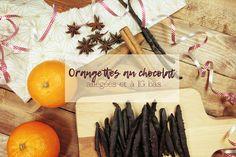 Recette zéro déchet ♦ Orangettes allégées au chocolat noir et à indice glycémique bas