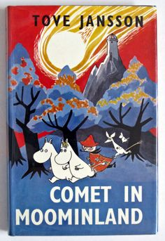 Tove Jansson Comet in Moominland published by Ernest Benn in 1975