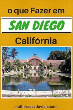 10 lugares para visitar em San Diego, a cidade mais ao Sul da Califórnia que merece ao menos 3 dias em seu roteiro.