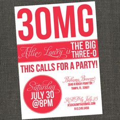 Sort of love these invites for a thirtieth.  Not like that's soon for me or anything.