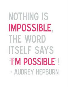 Nothing is impossible.. :)