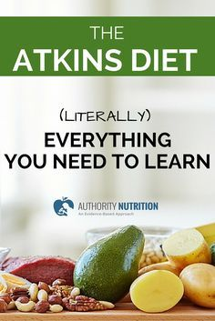 Atkins diet. Foods to eat, foods to avoid, meal plan, shopping list, scientific background and other tips. http://authoritynutrition.com/atkins-diet-101/