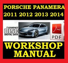 ►► 2011 2012 2013 2014 ◄◄ PORSCHE PANAMERA V6 V8 Workshop Service Repair Shop Wiring Manual Porsche Panamera 4, Repair Shop, Manual, Workshop, Shopping, Atelier, Textbook