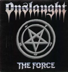 Onslaught, The Force, 1986 |Recensione canzone per canzone, review track by track - Rock & Metal In My Blood
