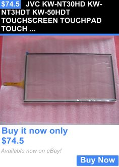 Other Car Electronics Accs: Jvc Kw-Nt30hd Kw-Nt3hdt Kw-50Hdt Touchscreen Touchpad Touch Screen BUY IT NOW ONLY: $74.5