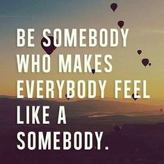 It may take some time. It may take some effort. It may be inconvenient. But let's be difference makers.