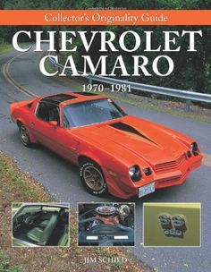 Collector's Originality Guide: Chevrolet Camaro, 1970-1981 - http://musclecarheaven.net/?product=collectors-originality-guide-chevrolet-camaro-1970-1981