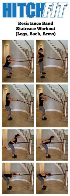 Resistance Band Home Workout on Staircase Think you can't get in a great workout at home? Think again! Try these four simple moves to work the legs, back and arms. All you need is a resistance band and a staircase railing or solid post. Aim for 12 - 15 repetitions of each