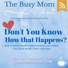 If parenting has not brought you to your knees—you're not doing it right. Join me and my friend Durenda (a mother of eight!) as we talk about the ups and downs of mothering. Own it, busy moms! You can do all things through Christ who gives you strength. And the blessing that comes from obedience and even from having a houseful of children—is worth it!