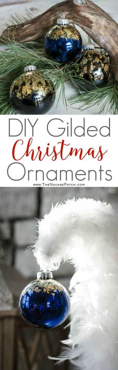 DIY Gilded Christmas Ornaments | How to apply gold and copper gild | How to clean the tackiness of the gilding size | How to use and clean gilding adhesive | Easy and budget friendly DIY Christmas decorations | How to DIY elegant DIY Christmas ornaments in less than 5 minutes | How to get crackled copper gild look | #ChristmasDecor #DIYChristmasOrnaments #HandmadeChristmas #Christmascrafts | TheNavagePatch.com