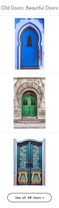 """""""Old Doors, Beautiful Doors"""" by sagramora ❤ liked on Polyvore featuring outer space wall art, solar system poster, galaxy poster, planet posters, jewelry, pin jewelry, rose quartz jewelry, backgrounds, door and pictures"""