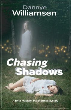 Chasing Shadows - A Brita Madison Paranormal Mystery, an ebook by Dannye Williamsen at Smashwords Paranormal, Good Saturday, Saturday Morning, Book Challenge, Mystery Series, Great Books, Book 1, About Me Blog, Novels