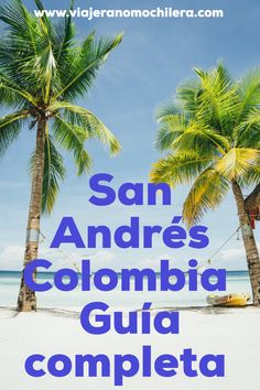 #sanandres #colombia #sai #sanandrescolombia Sierra Nevada, Travel Guides, Travel Tips, Magic City, South America Travel, Plan Your Trip, Central America, Solo Travel, Travel Around The World