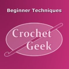 Teaching the world to crochet, one stitch at a time. Free crochet lessons and video tutorials for beginner crocheters.