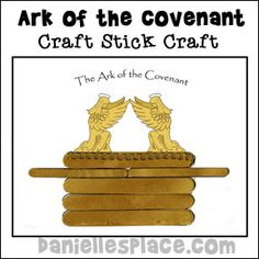 Ark of the Covenant Craft Stick Bible Craft for Preschool Children from www.daniellesplace.com